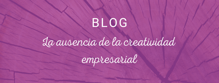 Ausencia creatividad empresarial